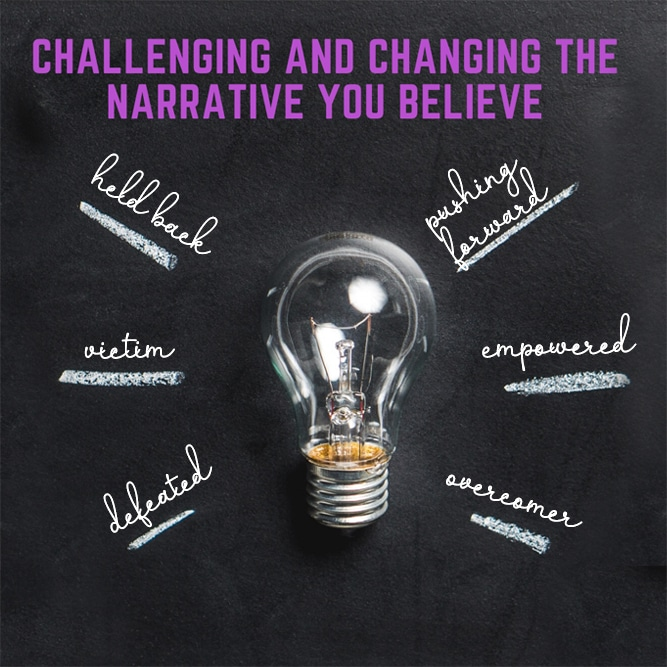Blog thumbnail Challenging and changing the narrative you believe